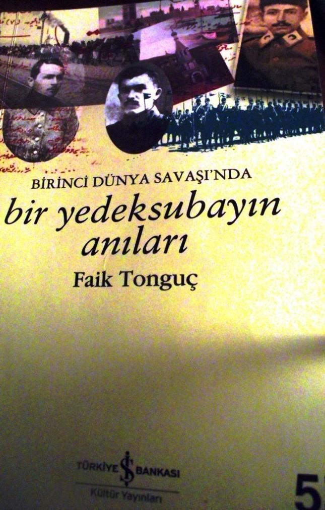 Faik Tonguç'un anıları ve günlüklerini bir araya  getirdiği kitabın kapağı.JPG